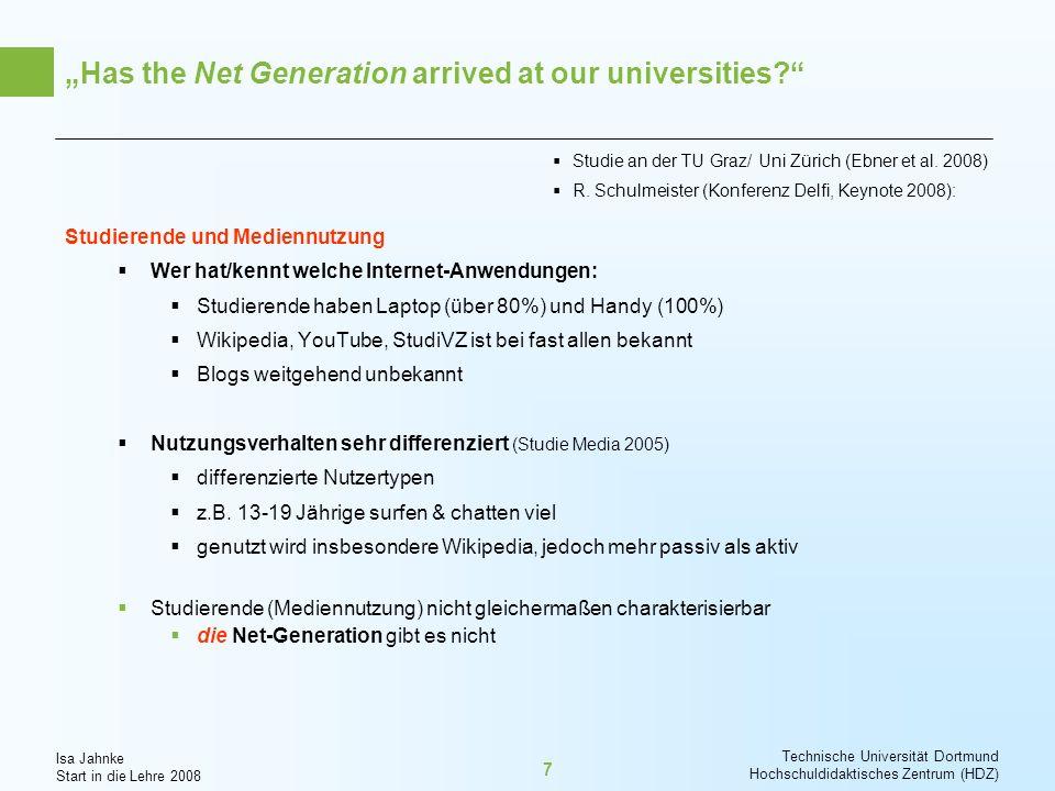 Isa Jahnke Start in die Lehre 2008 Technische Universität Dortmund Hochschuldidaktisches Zentrum (HDZ) 18 Lernen zu lehren / Lernen zu lernen 3.