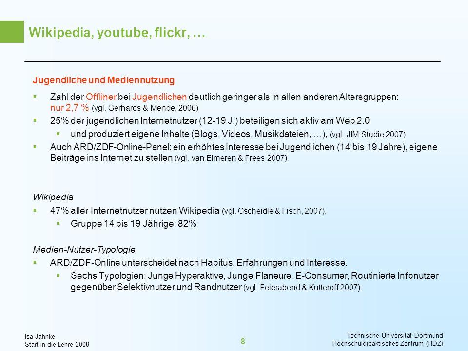 Isa Jahnke Start in die Lehre 2008 Technische Universität Dortmund Hochschuldidaktisches Zentrum (HDZ) 9 Net Generation.