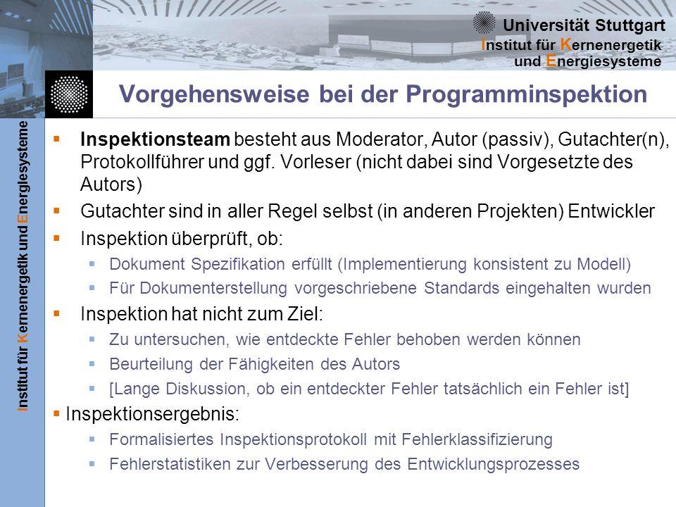 Universität Stuttgart Institut für Kernenergetik und Energiesysteme I nstitut für K ernenergetik und E nergiesysteme Vorgehensweise bei der Programmin