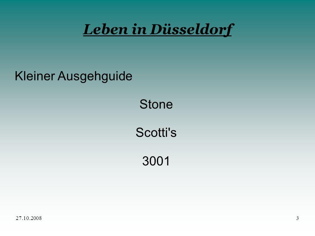 27.10.20083 Leben in Düsseldorf Kleiner Ausgehguide Stone Scotti's 3001