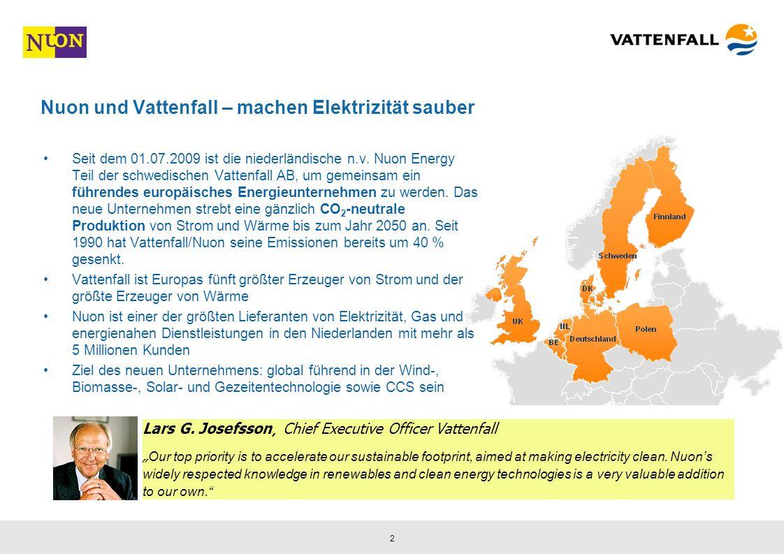 2 Nuon und Vattenfall – machen Elektrizität sauber Seit dem 01.07.2009 ist die niederländische n.v.