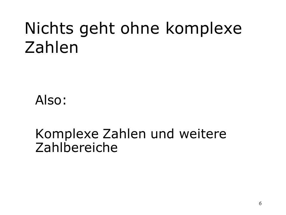 77 Literaturtipps: Ebbinghaus et al.:Zahlen Springer 200039,95 Conway/Guy:Zahlenzauber Birkhäuser 1997vergriffen Berlekamp, Conway: Gewinnen..