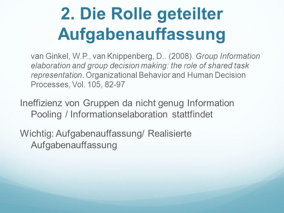 2.Die Rolle geteilter Aufgabenauffassung van Ginkel, W.P., van Knippenberg, D..