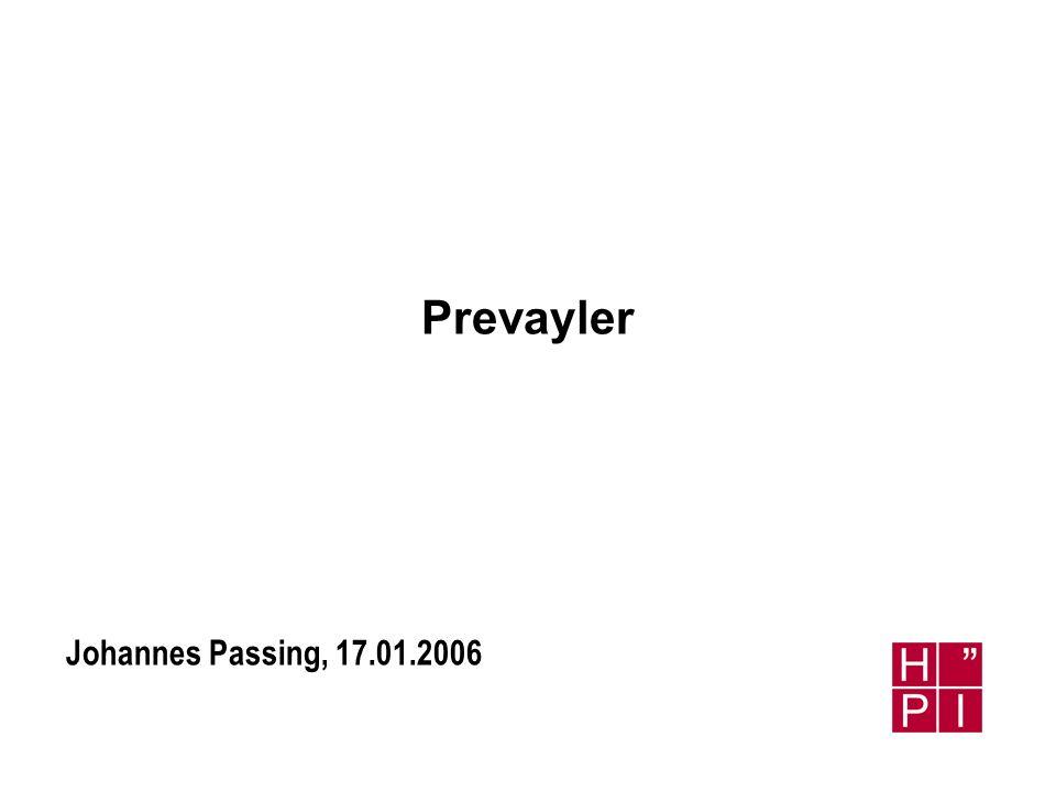 Johannes Passing, 17.01.2006 Prevayler