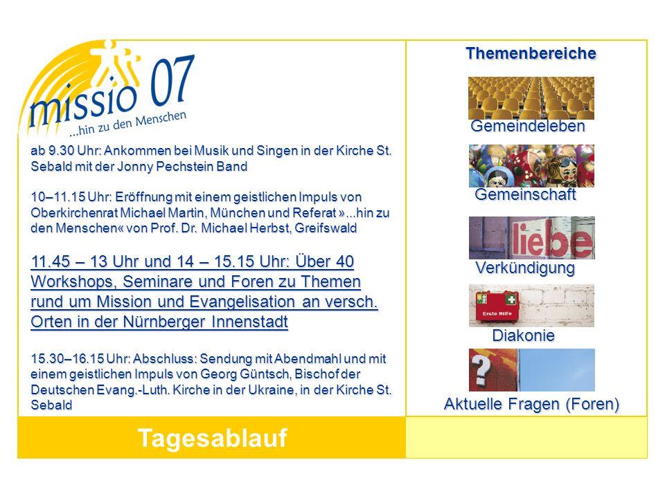 Tagesablauf ab 9.30 Uhr: Ankommen bei Musik und Singen in der Kirche St. Sebald mit der Jonny Pechstein Band 10–11.15 Uhr: Eröffnung mit einem geistli