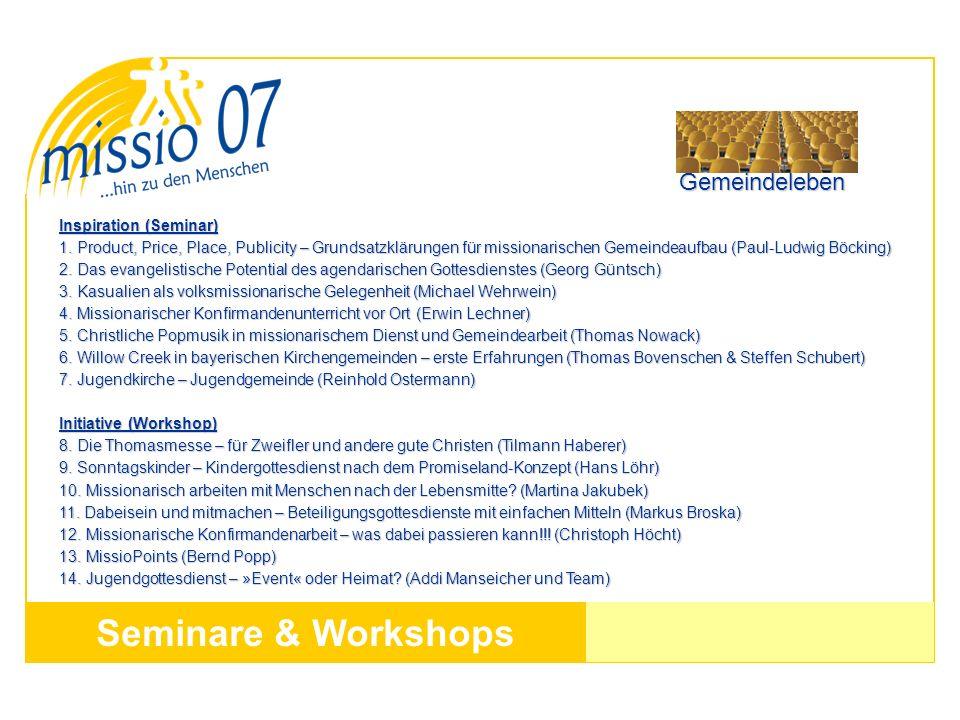 Seminare & Workshops Inspiration (Seminar) 1. Product, Price, Place, Publicity – Grundsatzklärungen für missionarischen Gemeindeaufbau (Paul-Ludwig Bö