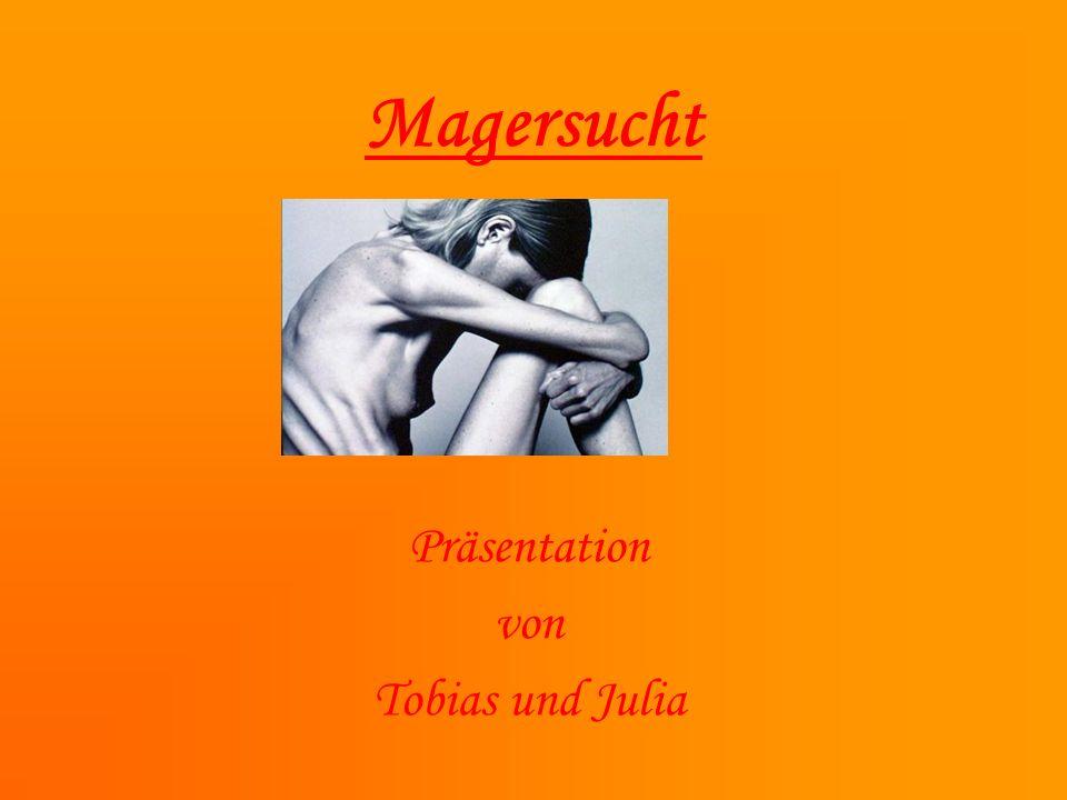 Magersucht Präsentation von Tobias und Julia