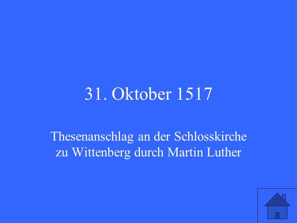 Welches Datum gilt als das Geburtsdatum der Lutherischen Kirche