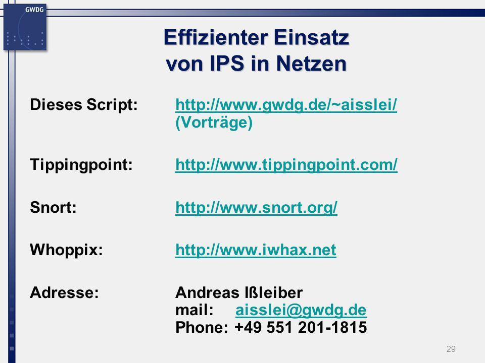 29 Dieses Script: http://www.gwdg.de/~aisslei/ (Vorträge)http://www.gwdg.de/~aisslei/ Tippingpoint: http://www.tippingpoint.com/http://www.tippingpoin