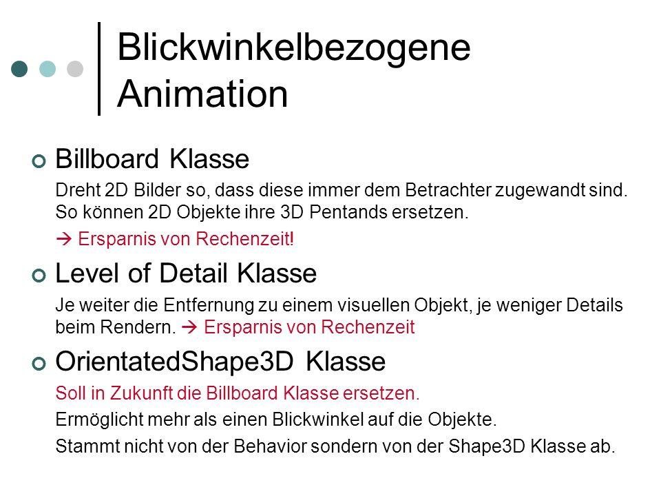 Blickwinkelbezogene Animation Billboard Klasse Dreht 2D Bilder so, dass diese immer dem Betrachter zugewandt sind. So können 2D Objekte ihre 3D Pentan