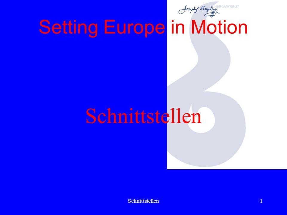 Schnittstellen1 Setting Europe in Motion Schnittstellen