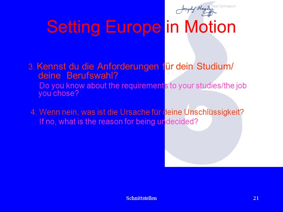 Schnittstellen20 Setting Europe in Motion Schulradio Broadcasting programme of school Interview (Schülermeeting-Frankfurt) Interviews 1.