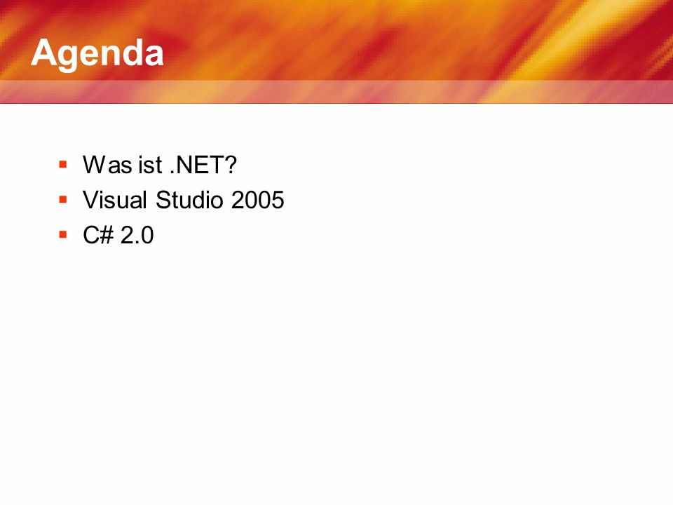 einige.NET Sprachen… APL Cobol Eiffel Fortran Pascal Perl Python Ada C C++ C# Haskell Java JScript Visual Basic Mercury ML Oz Oberon Smalltalk J# RPG Mondrian Delphi