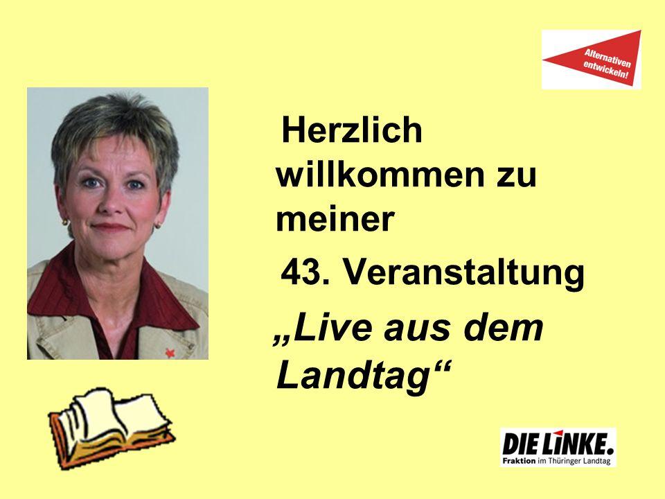 Herzlich willkommen zu meiner 43. Veranstaltung Live aus dem Landtag