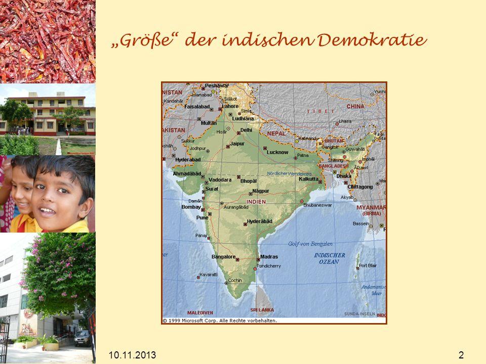 10.11.2013 2 Größe der indischen Demokratie