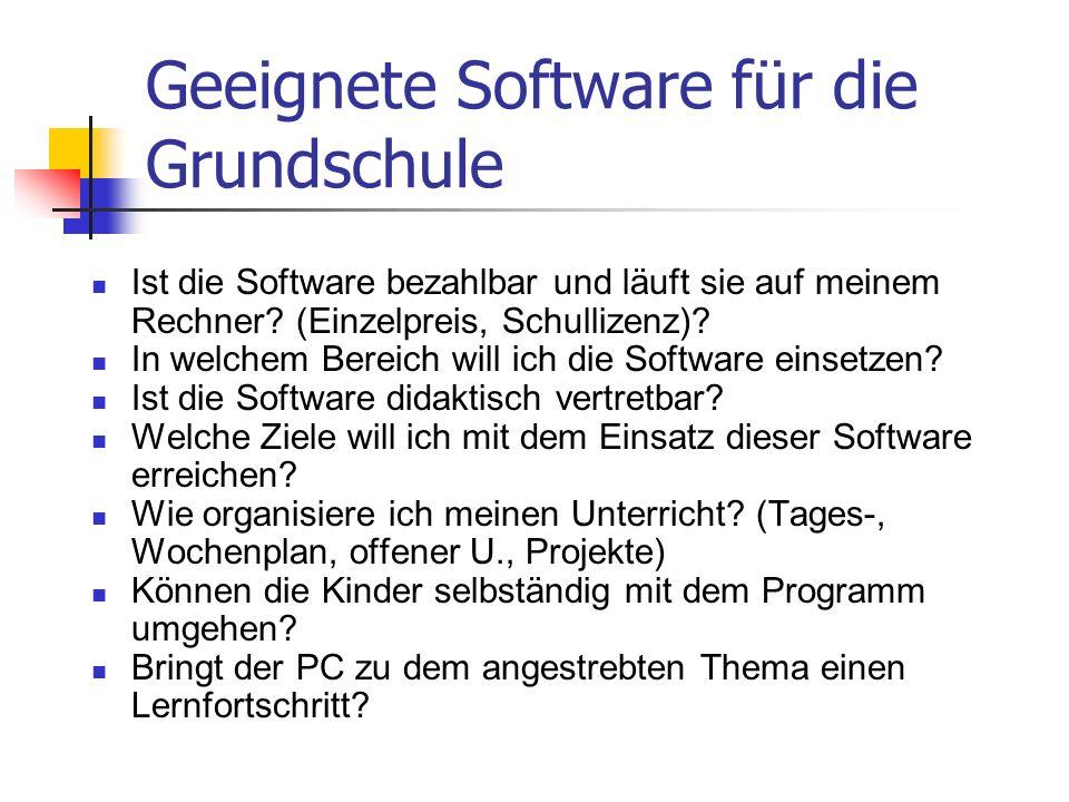 Geeignete Software für die Grundschule Ist die Software bezahlbar und läuft sie auf meinem Rechner.