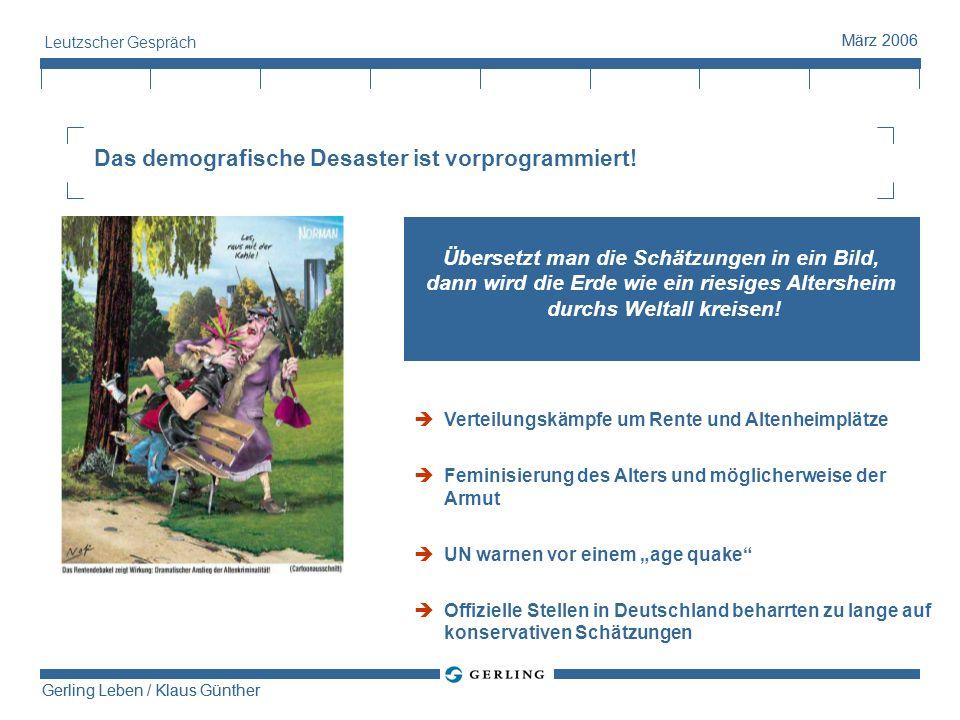 Gerling Leben / Klaus Günther März 2006 Gerling Leben / Klaus Günther März 2006 Leutzscher Gespräch Doppelverbeitragung in der Sozialversicherung (4) Das Ende der Entgeltumwandlung.