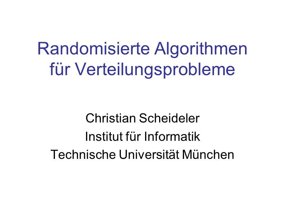 Verteilungsprobleme Problem: Verteilung von Daten auf Speicher Anwendungen: Organisation großer Festplattensysteme Peer-to-Peer Systeme