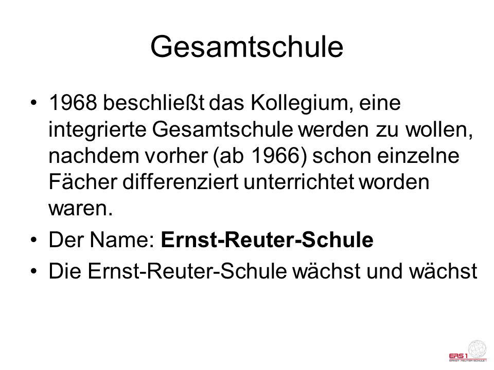 ERS 1 und II 1972 wird aufgrund der Größe der Schule (ca.