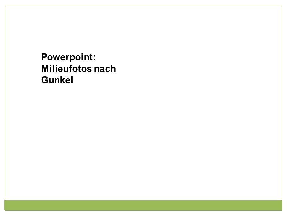 Powerpoint: Milieufotos nach Gunkel