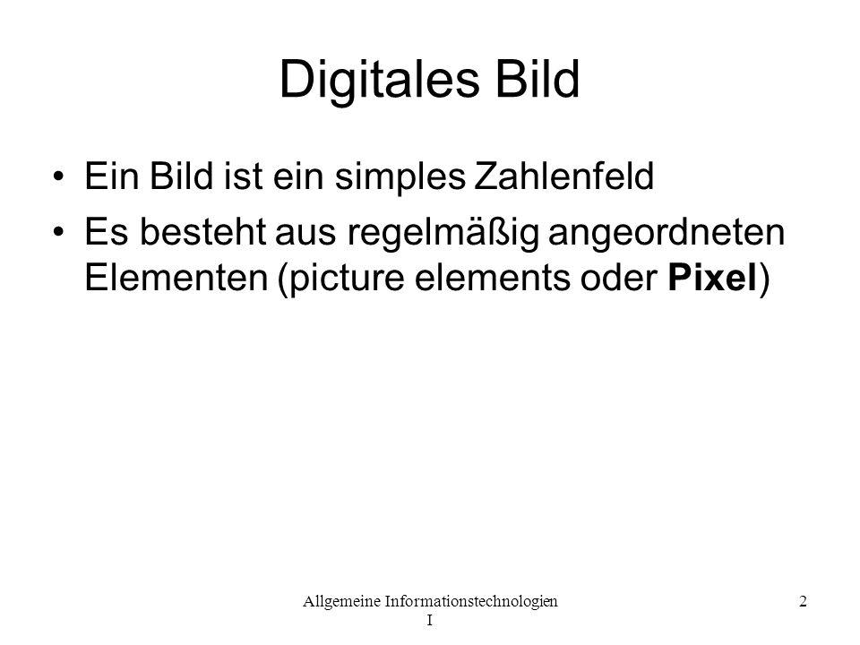 Allgemeine Informationstechnologien I 3 Pixel die kleinste Einheit einer digitalen Rastergrafik ein Element der Matrix-Displays, das das Bild formt (Bildschirmpixel) Pixel Breite - Abstand zwischen zwei benachbarten Pixel