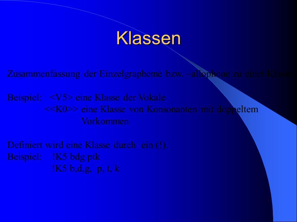 Klassen Zusammenfassung der Einzelgrapheme bzw.