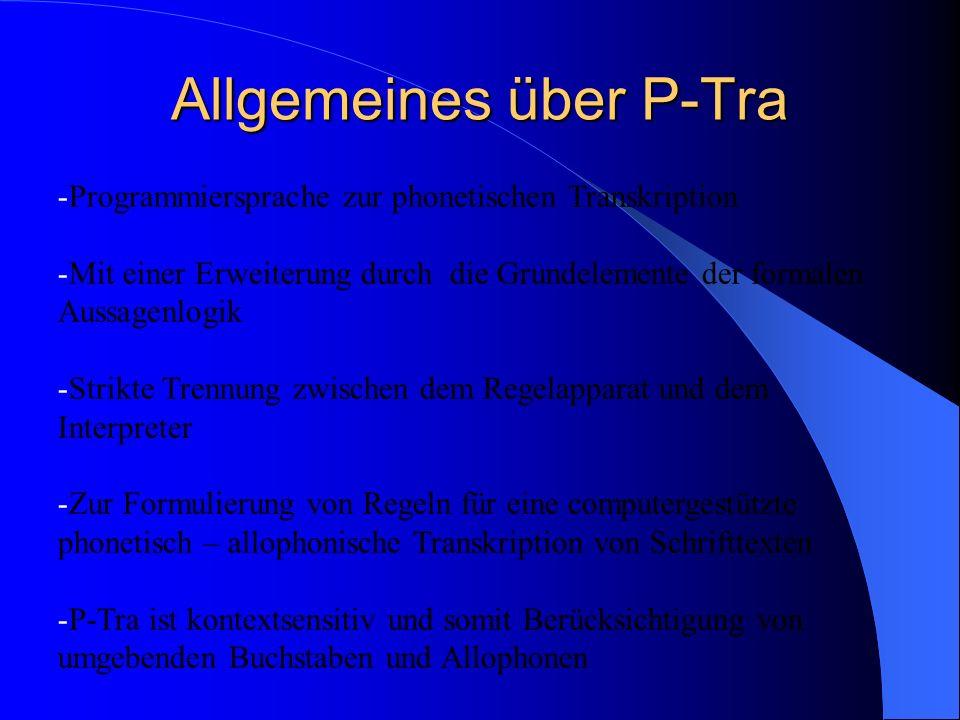 Sprachelemente von P-Tra -Wortanfang und Wortende stellen die Kontextgrenzen dar -Überprüfung von einem Graphem bzw.