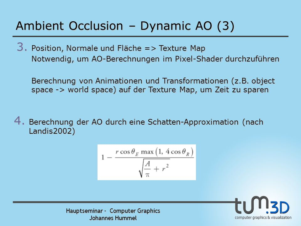 computer graphics & visualization Hauptseminar - Computer Graphics Johannes Hummel PRT – Basisfunktionen (2) Basisfunktionen:Rekonstruktion: Approximation der Funktion (mit weniger Zahlen)