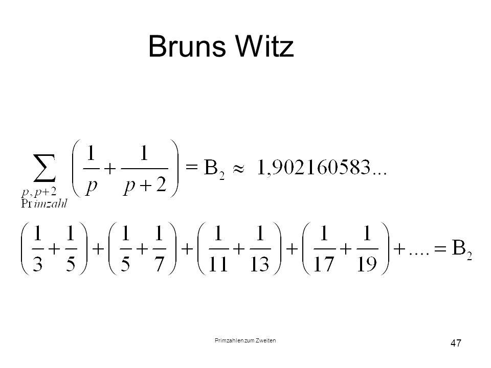 Primzahlen zum Zweiten 47 Bruns Witz