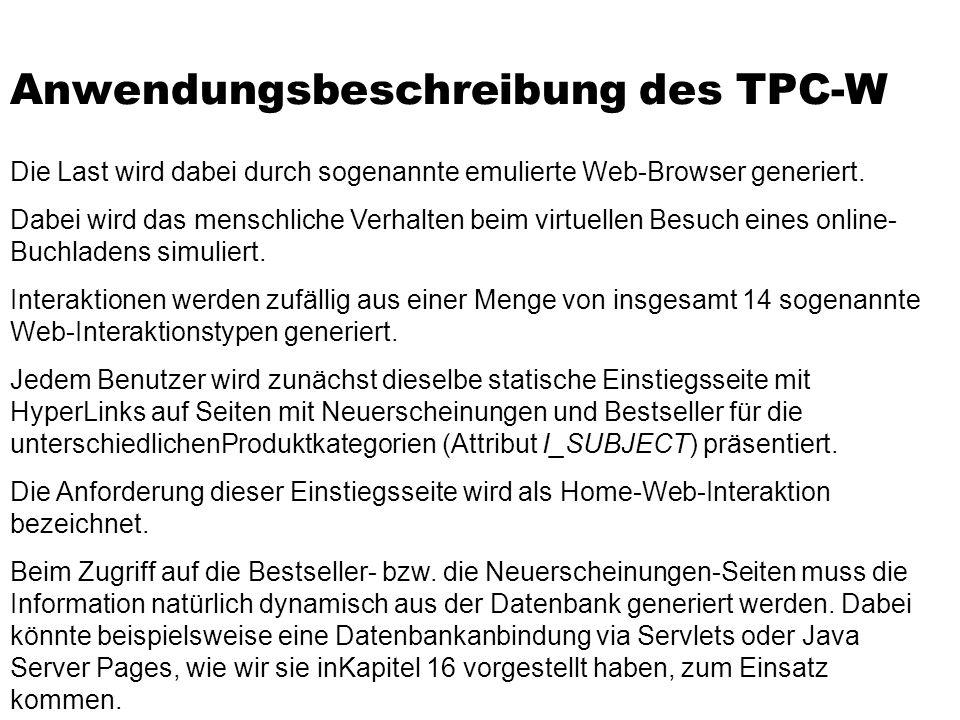 Die Last wird dabei durch sogenannte emulierte Web-Browser generiert.