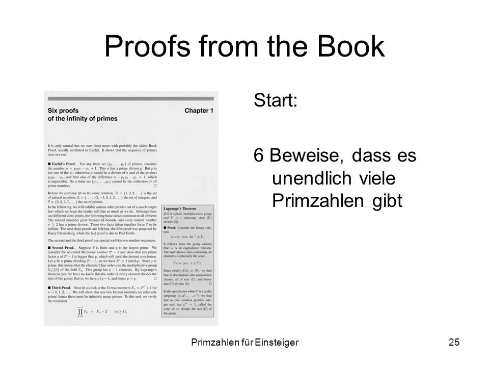 Primzahlen für Einsteiger25 Proofs from the Book Start: 6 Beweise, dass es unendlich viele Primzahlen gibt