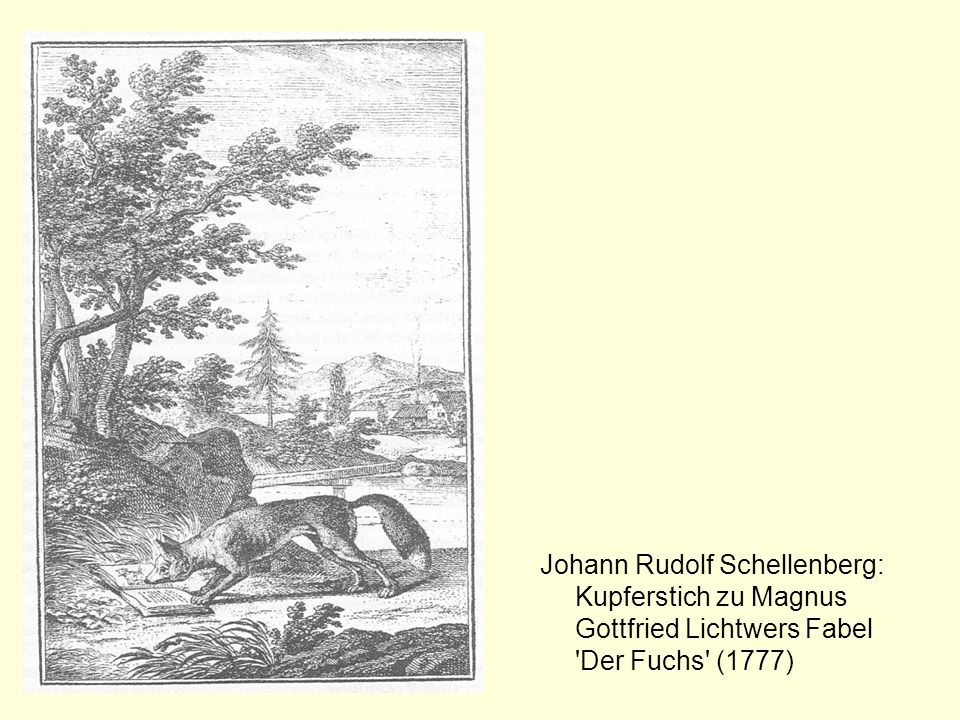 Johann Rudolf Schellenberg: Kupferstich zu Magnus Gottfried Lichtwers Fabel 'Der Fuchs' (1777)