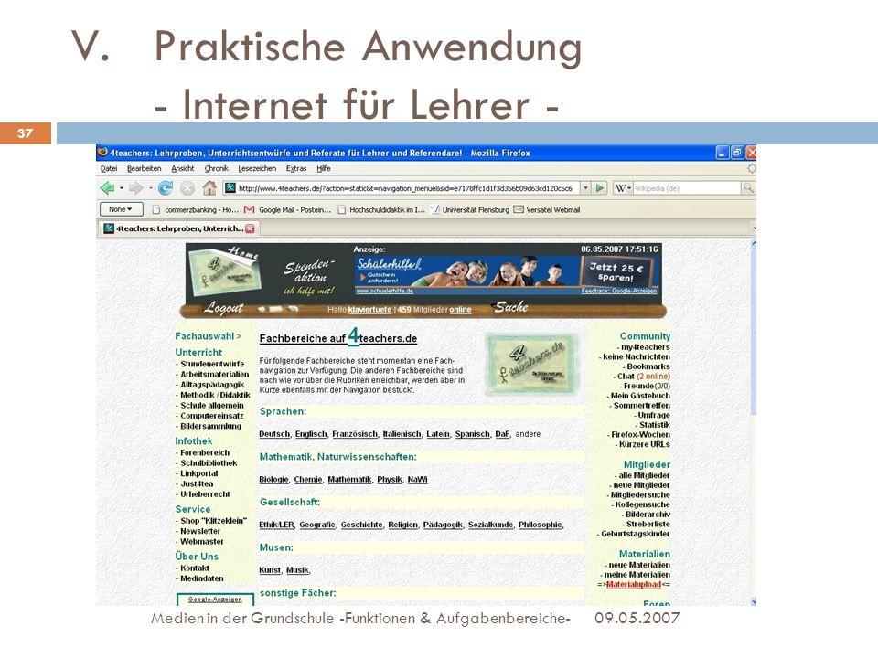 09.05.2007Medien in der Grundschule -Funktionen & Aufgabenbereiche- 37 V.Praktische Anwendung - Internet für Lehrer -