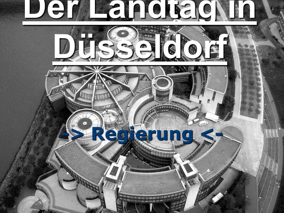 Der Landtag in Düsseldorf -> Regierung <-