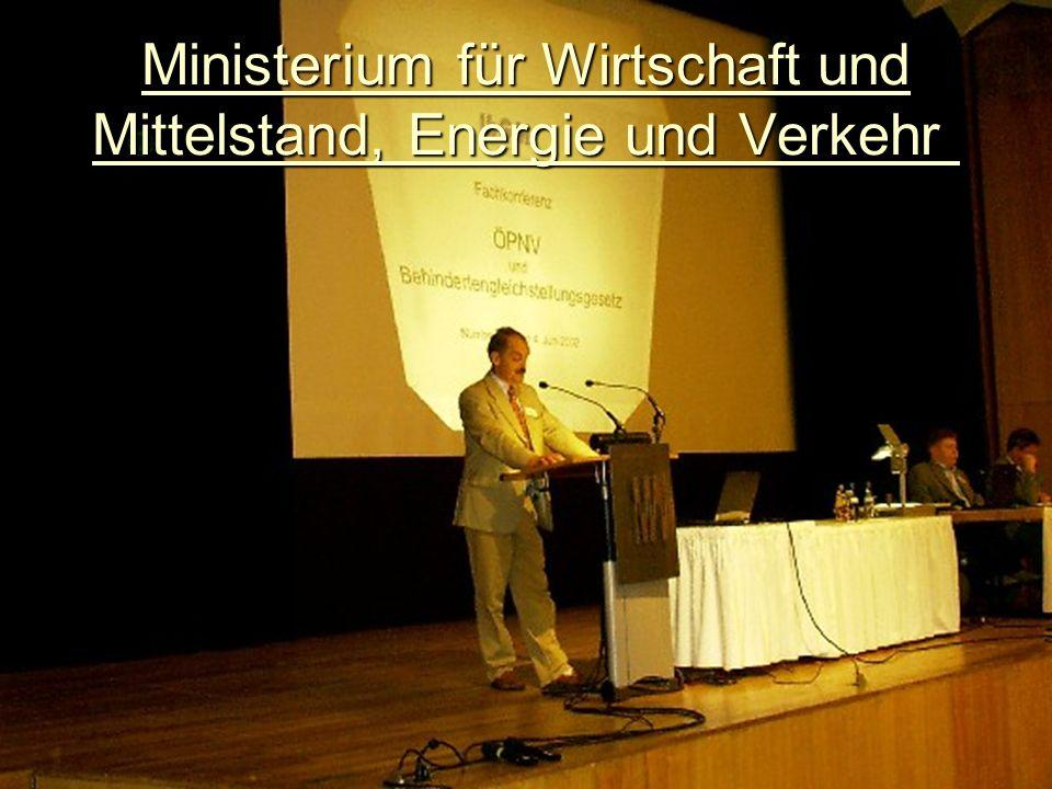 Ministerium für Wirtschaft und Mittelstand, Energie und Verkehr Ministerium für Wirtschaft und Mittelstand, Energie und Verkehr