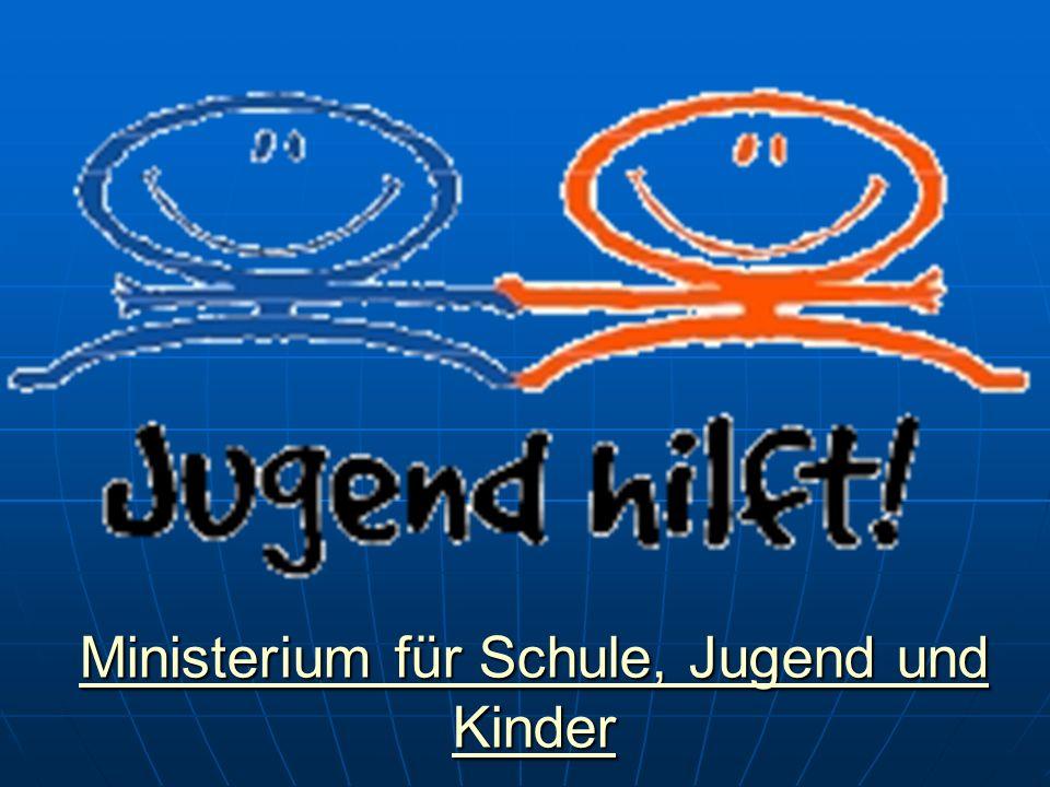 Ministerium für Schule, Jugend und Kinder Ministerium für Schule, Jugend und Kinder