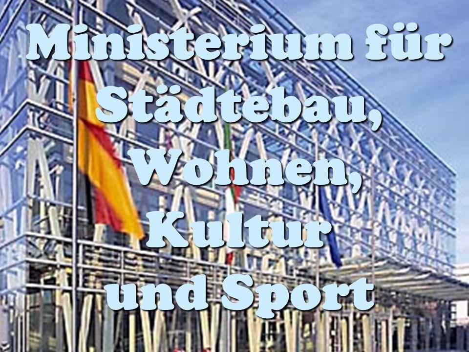 Ministerium für Städtebau, Wohnen, Kultur und Sport