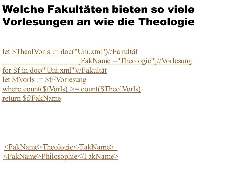 Welche Fakultäten bieten so viele Vorlesungen an wie die Theologie let $TheolVorls := doc(