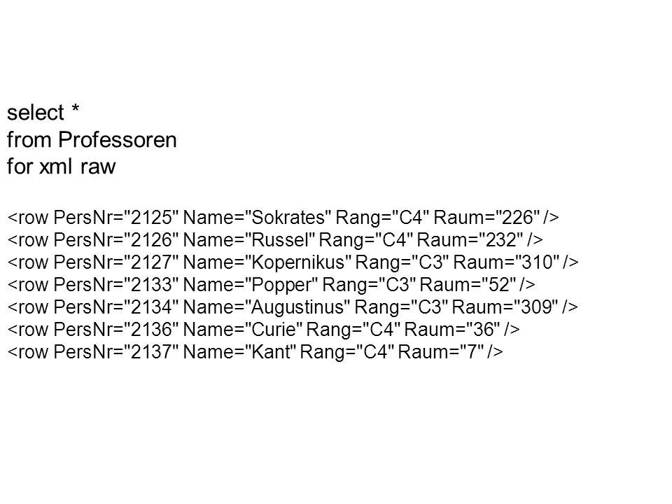 select * from Professoren for xml raw
