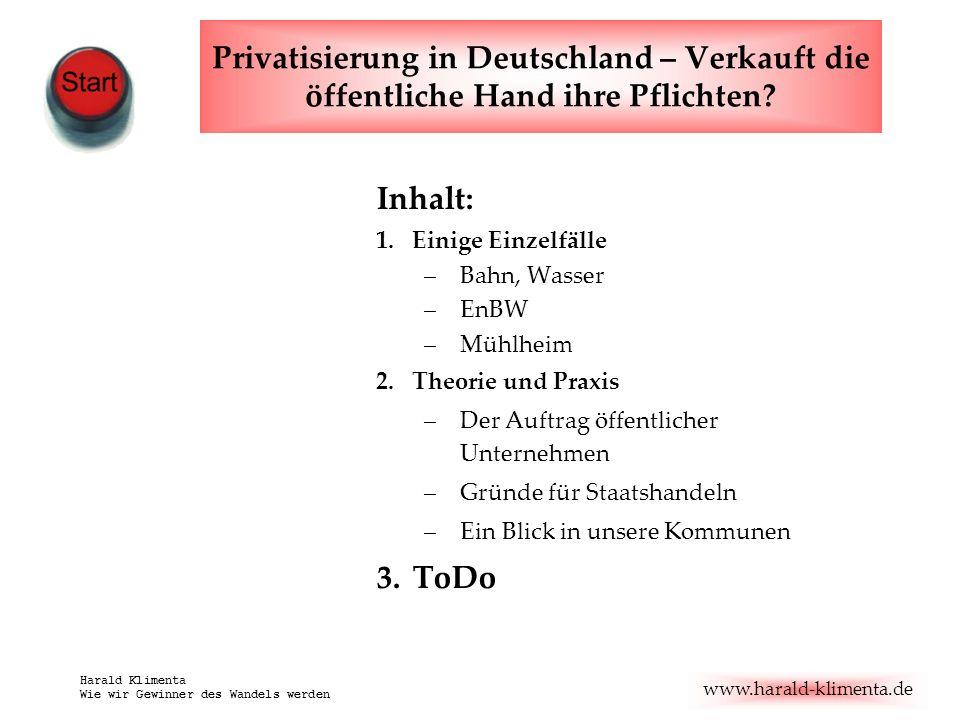 www.harald-klimenta.de Harald Klimenta Wie wir Gewinner des Wandels werden Grenzen der Privatisierung