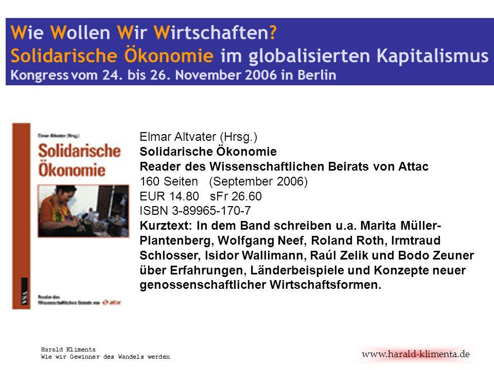 www.harald-klimenta.de Harald Klimenta Wie wir Gewinner des Wandels werden Macht mehr Markt glücklicher?