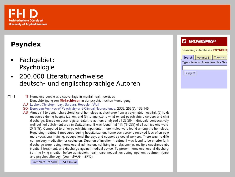 Psyndex Fachgebiet: Psychologie 200.000 Literaturnachweise deutsch- und englischsprachige Autoren