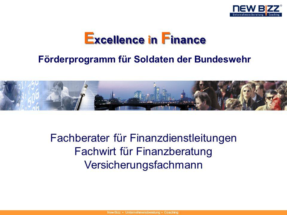 New Bizz Unternehmensberatung Coaching Förderprogramm für Soldaten der Bundeswehr Fachberater für Finanzdienstleitungen Fachwirt für Finanzberatung Ve