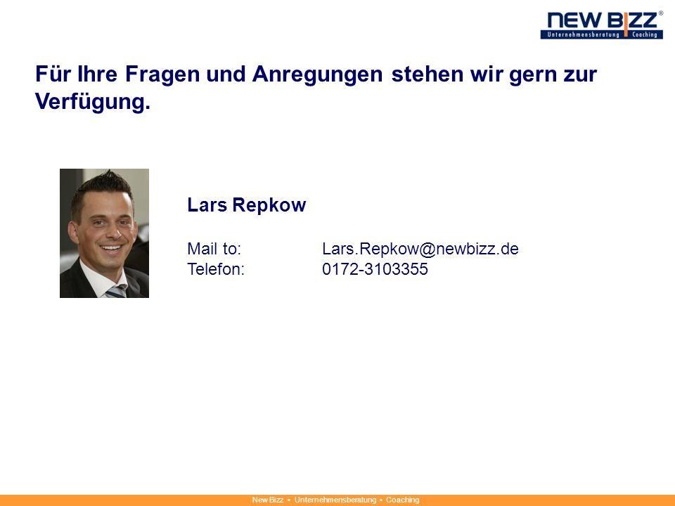 New Bizz Unternehmensberatung Coaching Für Ihre Fragen und Anregungen stehen wir gern zur Verfügung. Lars Repkow Mail to: Lars.Repkow@newbizz.de Telef
