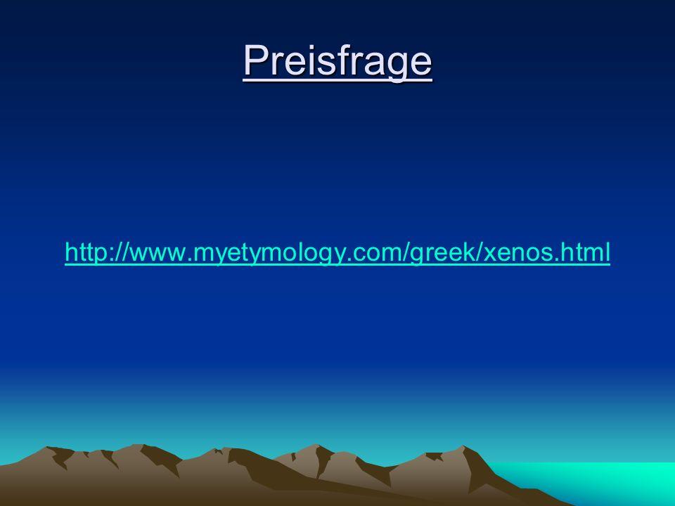 Preisfrage http://www.myetymology.com/greek/xenos.html