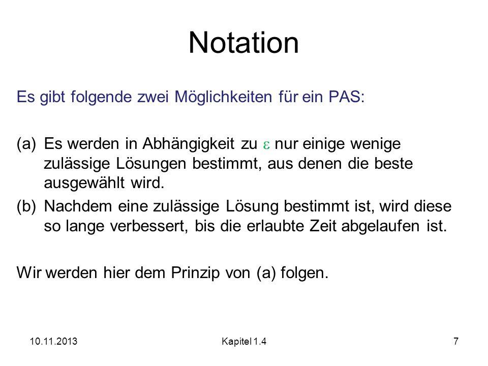 Übersicht Notation Das Rucksack Problem Das Job Scheduling Problem Unmöglichkeit für Approximationsschemas 10.11.2013Kapitel 128