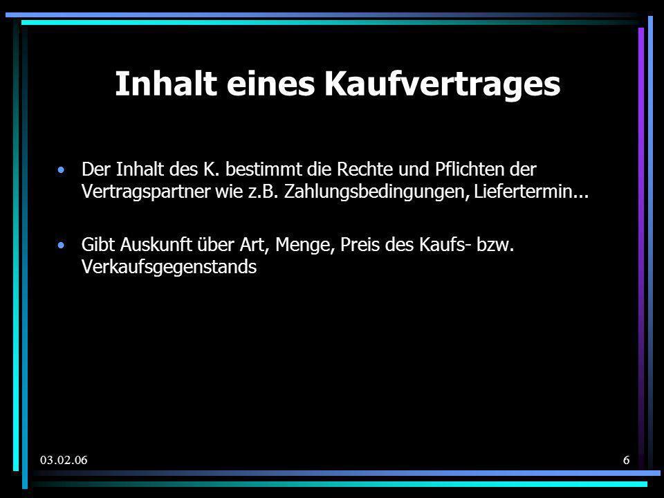 03.02.067 Abschluss des Kaufvertrages Der K.
