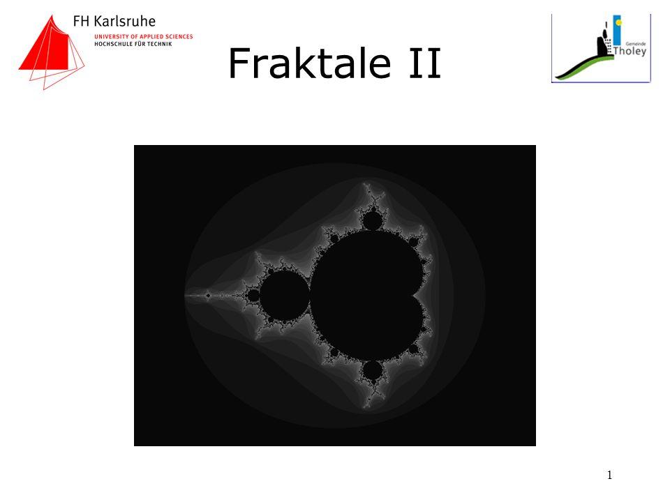 1 Fraktale II