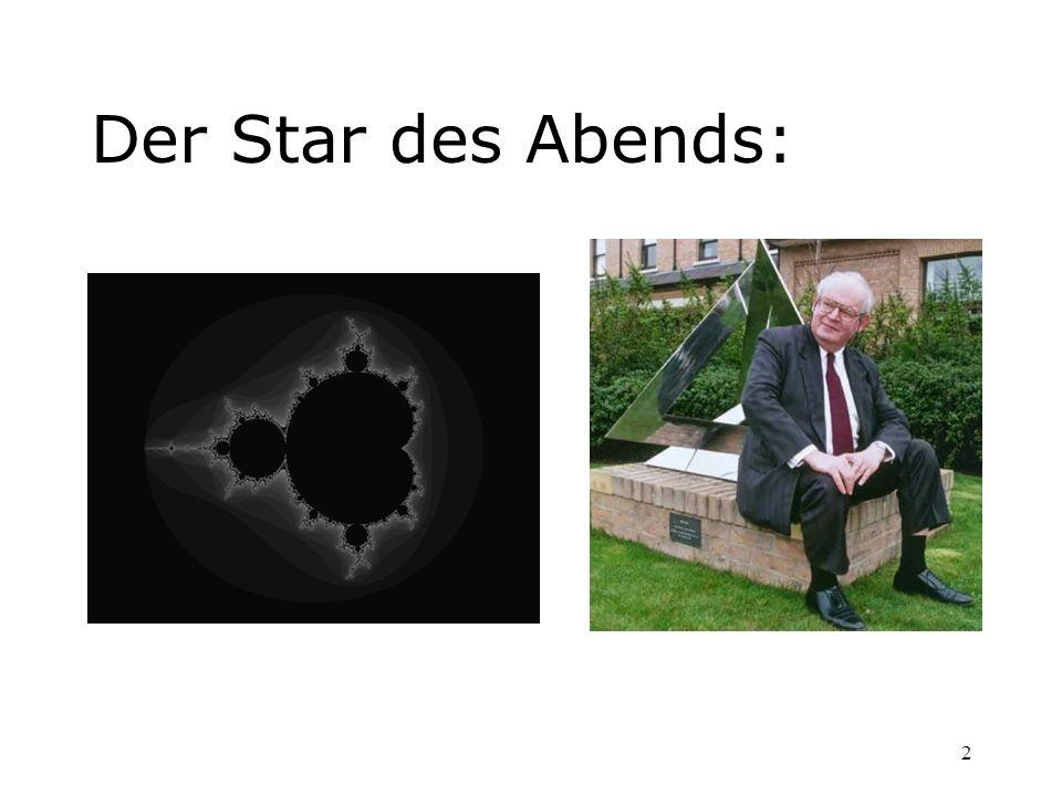 2 Der Star des Abends:
