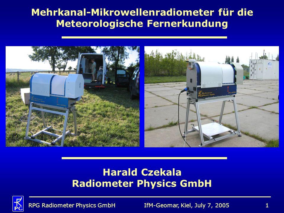 IfM-Geomar, Kiel, July 7, 2005RPG Radiometer Physics GmbH2 Gliederung 1.Diese Einleitung 2.Mikrowellenfernerkundung in der Meteorologie: Wie und warum.
